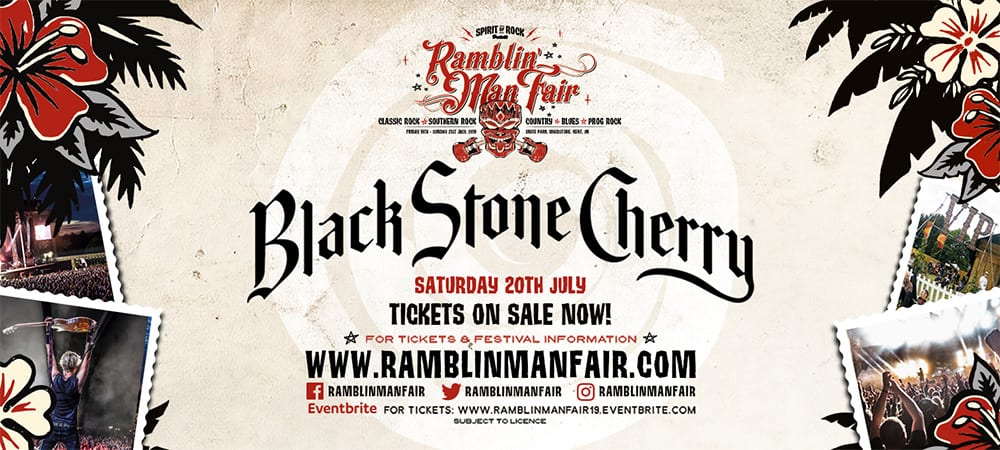 Ramblin Man' Fair Announce Black Stone Cherry As Their Saturday Night Headliner