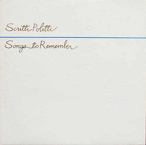 National Album Day 2019: Songs To Remember by Scritti Politti